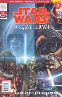 Star Wars. Wojny Klonów. Więzy krwi - okładka książki