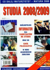 Studia 2008/2009. Informator dla kandydatów na studia oraz do szkół policealnych w roku akademickim 2008/2009 - okładka książki