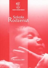 Szkoła rodzenia - okładka książki