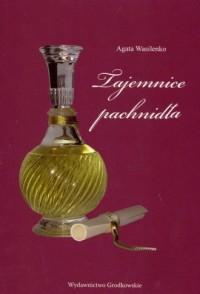 Tajemnice pachnidła - okładka książki