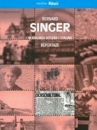 W krajach Hitlera i Stalina. Reportaże - okładka książki