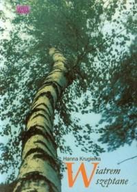 Wiatrem szeptane - okładka książki