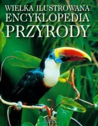 Wielka ilustrowana encyklopedia przyrody - okładka książki