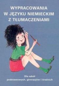 Wypracowania w języku niemieckim z tłumaczeniami - okładka podręcznika