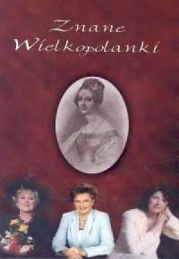 Znane Wielkopolanki - okładka książki