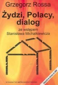 Żydzi, Polacy, dialog - okładka książki
