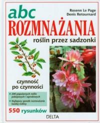 Abc rozmnażania roślin przez sadzonki - okładka książki