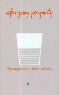 Aforyzmy pesymisty - okładka książki