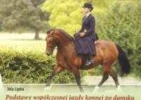 Podstawy współczesnej jazdy konnej po damsku - okładka książki