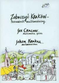 Zobaczyć Kraków. Przewodnik multimedialny (DVD) - okładka książki
