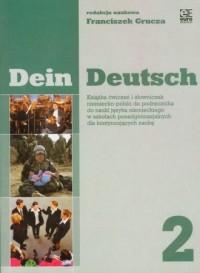 Dein Deutsch 2. Książka ćwiczeń i słowniczek niemiecko-polski do podręcznika do nauki języka niemieckiego w szkołach ponadgimnazjalnych dla kontynuujących naukę - okładka podręcznika