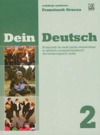 Dein Deutsch 2. Podręcznik do nauki języka niemieckiego w szkołach ponadgimnazjalnych dla kontynuujących naukę - okładka podręcznika