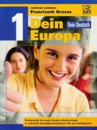 Dein Europa. Klasa 1 LO. Podręcznik - okładka podręcznika