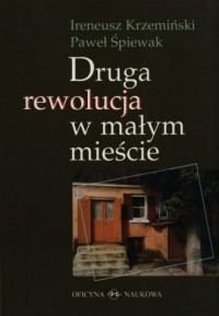 Druga rewolucja w małym mieście - okładka książki