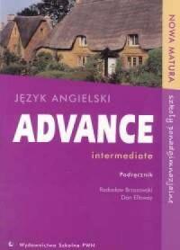 Advance intermediate. Język angielski. Szkoła ponadgimnazjalna. Nowa matura. Podręcznik - okładka podręcznika