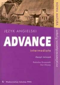 Advance intermediate. Język angielski. Szkoła ponadgimnazjalna. Zeszyt ćwiczeń - okładka podręcznika