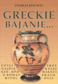 Greckie bajanie... - okładka książki