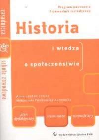 Historia i wiedza o społeczeństwie. Program nauczania. Przewodnik metodyczny - okładka książki