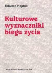 Kulturowe wyznaczniki biegu życia - okładka książki