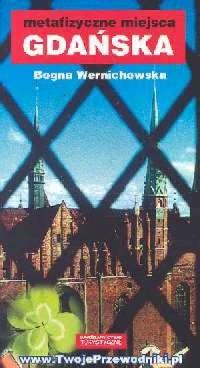 Metafizyczne miejsca Gdańska - okładka książki