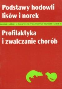 okładka książki - Podstawy hodowli lisów i norek.