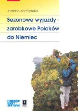 Sezonowe wyjazdy zarobkowe Polaków - okładka książki