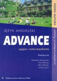 Advance upper-intermediate. Język angielski. Szkoła ponadgimnazjalna. Nowa matura. Podręcznik - okładka podręcznika
