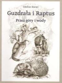 Guzdrała i Raptus przez góry i wody - okładka książki