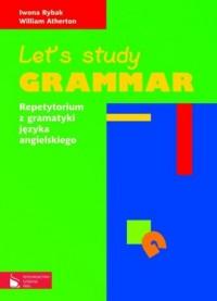 Lets study grammar. Język angielski. Repetytorium z gramatyki języka angielskiego - okładka podręcznika