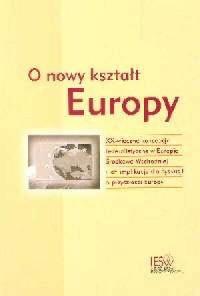 O nowy kształt Europy - okładka książki
