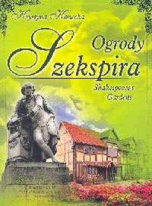 Ogrody Szekspira - okładka książki