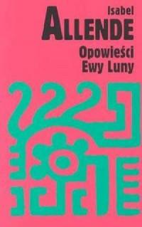 Opowieści Ewy Luny - okładka książki