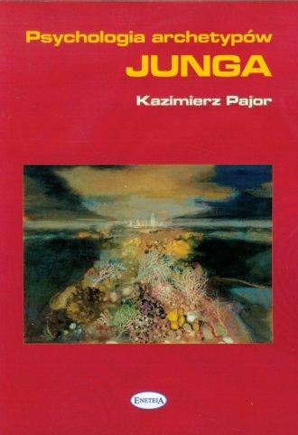 Psychologia archetypów Junga - okładka książki