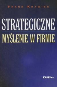 Strategiczne myślenie w firmie - okładka książki