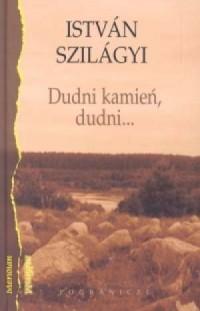 Dudni kamień, dudni - okładka książki