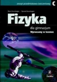 Fizyka dla gimnazjum C. Zeszyt przedmiotowo-ćwiczeniowy. Wyruszamy w kosmos - okładka podręcznika