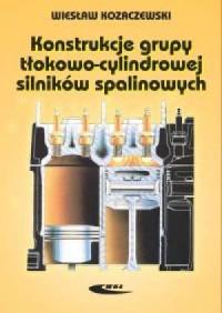 Konstrukcja grupy tłokowo-cylindrowej - okładka książki
