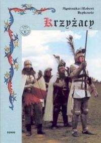 Krzyżacy. Podbój Prus - okładka książki