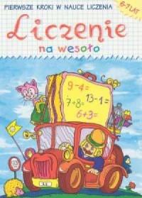 Liczenie na wesoło 6-7 lat - okładka książki