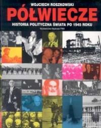 Półwiecze. Historia polityczna - okładka książki