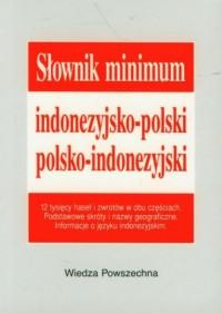 Słownik minimum indonezyjsko-polski, polsko-indonezyjski - okładka książki