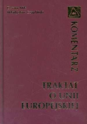 Traktat o Unii Europejskiej. Komentarz - okładka książki