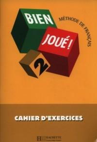 Bien Joue 2. Zeszyt ćwiczeń - okładka podręcznika