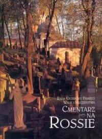 Cmentarz na Rossie od świtu do zmierzchu - okładka książki