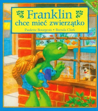 Franklin chce mieć zwierzątko - okładka książki
