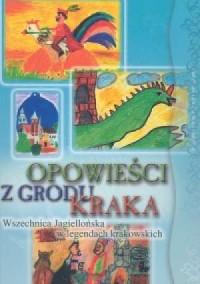 Opowieści z grodu Kraka - okładka książki
