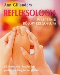 Refleksologia. W leczeniu bólów kręgosłupa - okładka książki