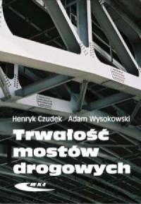 Trwałość mostów drogowych - okładka książki