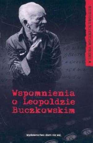 Wspomnienia o Leopoldzie Buczkowskim - okładka książki
