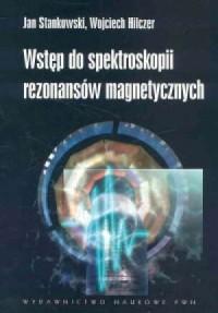 Wstęp do spektroskopii rezonansów magnetycznych - okładka książki